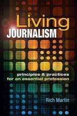 Living Journalism 1st Edition 9781934432228 1934432229