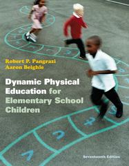 Dynamic Physical Education for Elementary School Children with Curriculum Guide 17th Edition 9780321774361 0321774361