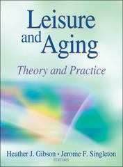 Leisure and Aging 1st Edition 9780736094634 0736094636