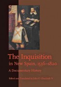 The Inquisition in New Spain, 1536-1820 1st Edition 9781421403861 1421403862