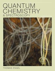 Quantum Chemistry and Spectroscopy 3rd edition 9780321766199 0321766199