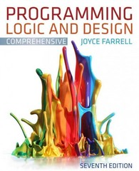 Programming Logic and Design, Comprehensive 7th edition 9781133712848 1133712843