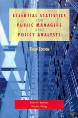 Essential Statistics for Public Managers and Policy Analysts 3rd Edition 9781608716777 1608716775