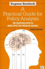 A Practical Guide for Policy Analysis 4th Edition 9781608718429 1608718425