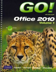 GO! with Microsoft Office 2010 Volume 1, and myitlab with Pearson eText -- Access Card -- for GO! with Microsoft Office 2010 Package 1st edition 9780132570336 0132570335