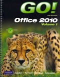 GO with Microsoft Office 2010 Volume 1
