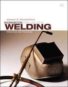 Workbook For Use With Welding: Principles and Practices 4th Edition 9780077475079 0077475070