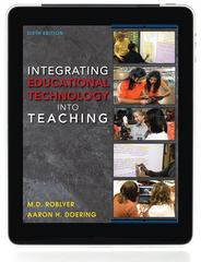 Integrating Educational Technology into Teaching 6th Edition 9780132612258 0132612259