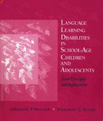 Language Learning Disabilities in School-Age Children and Adolescents 1st Edition 9780675221535 0675221536