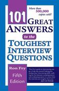 101 Great Answers to the Toughest Interview Questions 5th edition 9781418040000 1418040002