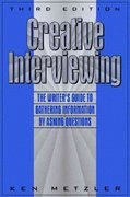 Creative Interviewing 3rd Edition 9780205262588 0205262589