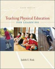 Teaching Physical Education for Learning 5th Edition 9780072973044 0072973048
