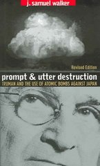 Prompt and Utter Destruction 2nd Edition 9780807856079 080785607X