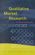 Qualitative Market Research 1st Edition 9780761969457 0761969454