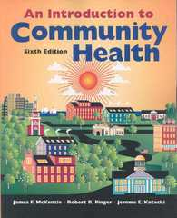 An Introduction To Community Health 6th Edition 9780763746346 0763746347
