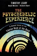 The Psychedelic Experience 1st Edition 9780806516523 0806516526
