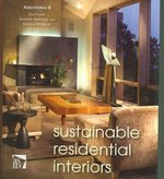 Sustainable Residential Interiors 1st edition 9780471756071 0471756075