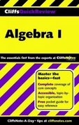 CliffsQuickReview Algebra I 1st edition 9780764563706 076456370X