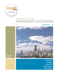 Introduction to Management Accounting-Chapters 1-17 14th edition 9780136129219 0136129218