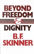 Beyond Freedom and Dignity 1st Edition 9780872206274 0872206270