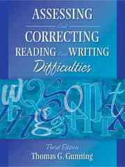 Assessing and Correcting Reading and Writing Difficulties 3rd edition 9780205443260 0205443265