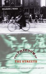 The Freedom of the Streets 1st Edition 9780807856017 0807856010