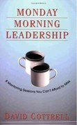 Monday Morning Leadership 1st Edition 9780971942431 0971942439