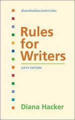 Rules for Writers 6th edition 9780312452766 0312452764