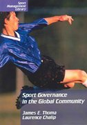 Sport Governance in the Global Community 1st Edition 9781885693488 1885693486