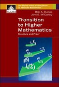 Transition to Higher Mathematics: Structure and Proof 1st edition 9780073533537 007353353X