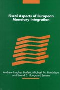 Fiscal Aspects of European Monetary Integration 0 9780521651622 052165162X