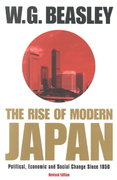 The Rise of Modern Japan, 3rd Edition 3rd edition 9780312233730 0312233736