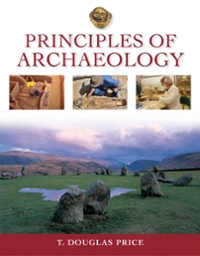 Principles of Archaeology 1st edition 9780073271323 0073271322