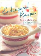 Endangered Recipes 0 9781584793120 1584793120
