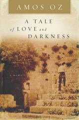 A Tale of Love and Darkness 1st edition 9780151008780 0151008787
