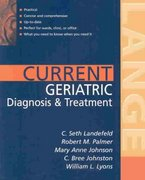 Current Diagnosis and Treatment: Geriatrics 2E 2nd Edition 9780071792097 0071792090