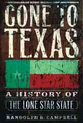 Gone to Texas 0 9780195138436 0195138430