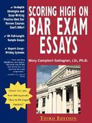 Scoring High on Bar Exam Essays 3rd Edition 9780970608819 0970608810