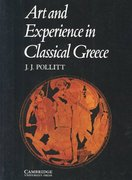 Art and Experience in Classical Greece 1st Edition 9780521096621 0521096626