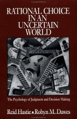 Rational Choice in an Uncertain World 2nd edition 9780761922759 076192275X