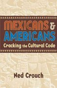 Mexicans and Americans 1st Edition 9781857883428 185788342X