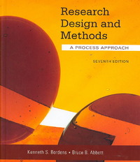 Research Design and Methods: A Process Approach 7th Edition 9780073129068 0073129062