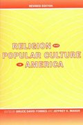 Religion and Popular Culture in America 2nd Edition 9780520246898 0520246896