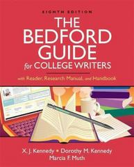 The Bedford Guide for College Writers with Reader, Research Manual, and Handbook 8th edition 9780312452780 0312452780