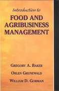 Introduction to Food and Agribusiness Management 1st edition 9780130145772 0130145777