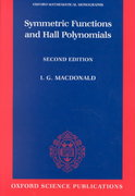 Symmetric Functions and Hall Polynomials 2nd edition 9780198504504 0198504500