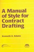A Manual of Style for Contract Drafting 0 9781590313800 1590313801