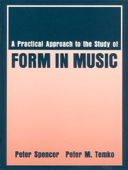 A Practical Approach to the Study of Form in Music 1st Edition 9781478618447 1478618442