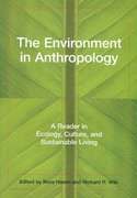 The Environment in Anthropology 0 9780814736371 0814736378