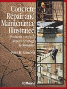 Concrete Repair and Maintenance Illustrated 1st edition 9780876292860 0876292864